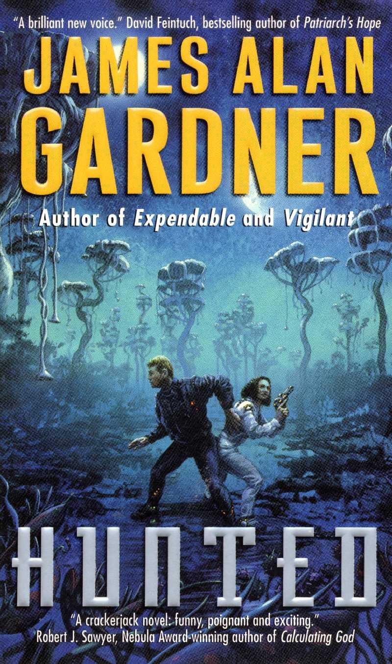 Hunted James Alan Gardner
