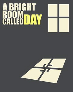 A Bright Room Called Day by Tony Kushner