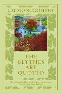 The Blythes Are Quotes cover